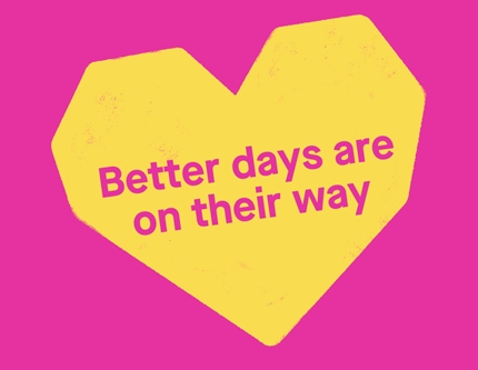 Better days are on their way written on a yellow heart